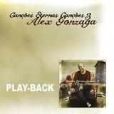 Playback Alex Gonzaga   Canções Eternas Canções 3 [original]